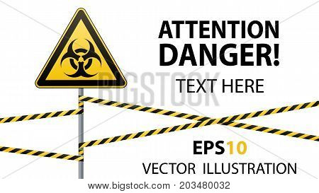 Warning sign. Biological hazard. Fenced danger zone. A pillar with a sign. Vector illustration.
