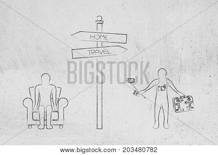 Road Sign Stay Home Or Go Travel, Man On Couch On One Side And Person With Luggage And Cameras On Th