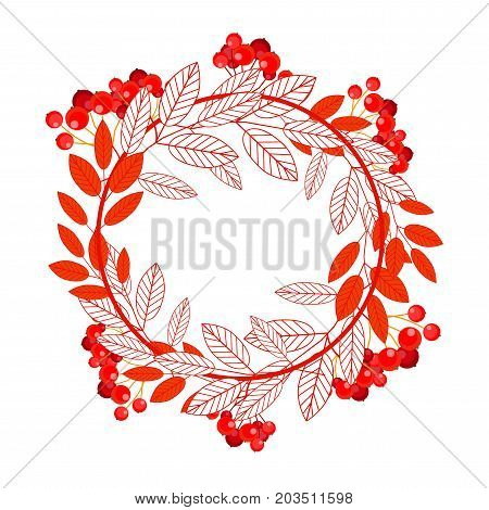 Round frame with leaves and ashberry berries isolated on white background. Hello autumn. Vector