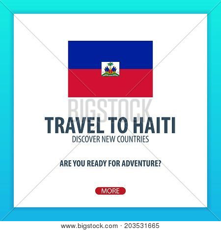 Travel To Haiti. Discover And Explore New Countries. Adventure Trip.