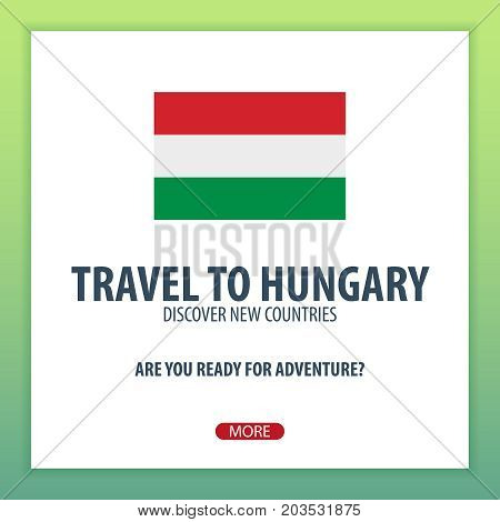 Travel To Hungary. Discover And Explore New Countries. Adventure Trip.