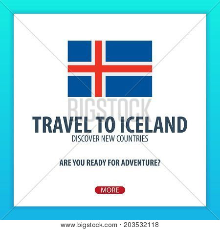 Travel To Iceland. Discover And Explore New Countries. Adventure Trip.