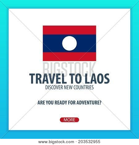 Travel To Laos. Discover And Explore New Countries. Adventure Trip.