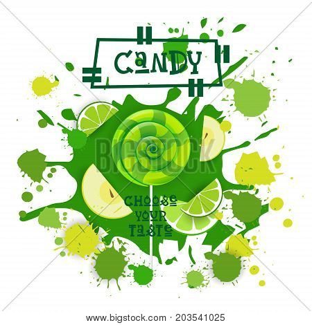 Candy Lime And Apple Lolly Dessert Colorful Icon Choose Your Taste Cafe Poster Vector Illustration
