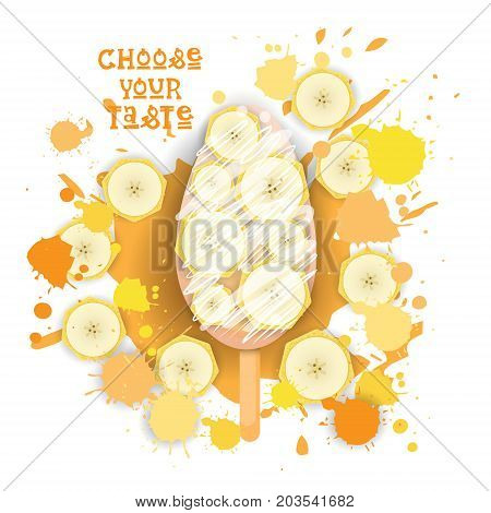 Ice Cream Lolly Colorful Dessert Icon Choose Your Taste Cafe Poster Vector Illustration