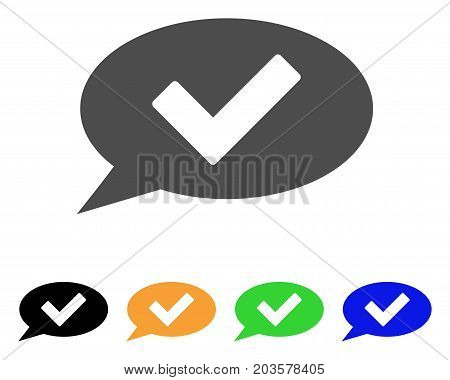 Ok Message icon. Vector illustration style is a flat iconic ok message symbol with black, gray, green, blue, yellow color versions. Designed for web and software interfaces.