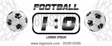 Soccer or Football White Banner With 3d Ball and Scoreboard on white background. Soccer game match goal moment with ball in the net.