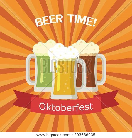 Three mugs of beer of different colors. Beer is light, dark and green. Oktoberfest beer festival. Vector image for web, poster, invitation to party - time to drink. Colorful illustration in flat style