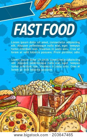 Fast food meal sketch poster. Hamburger, hot dog, french fries, sweet soda, pizza, cheeseburger, coffee and meat taco sandwich banner for fast food restaurant takeaway dishes menu design