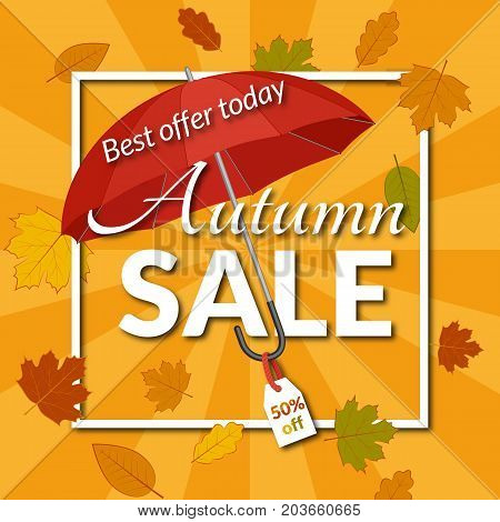 Colorful poster for autumn sale with frame for text. Red umbrella with a discount tag, falling yellow leaves. Design for a banner, business cards. Vector illustration.