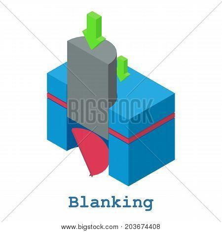 Blanking metalwork icon. Isometric illustration of blanking metalwork vector icon for web