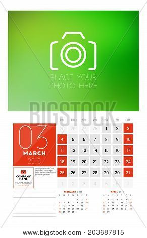 Wall Calendar Template For 2018 Year. March. Vector Design Print Template With Place For Photo. Week