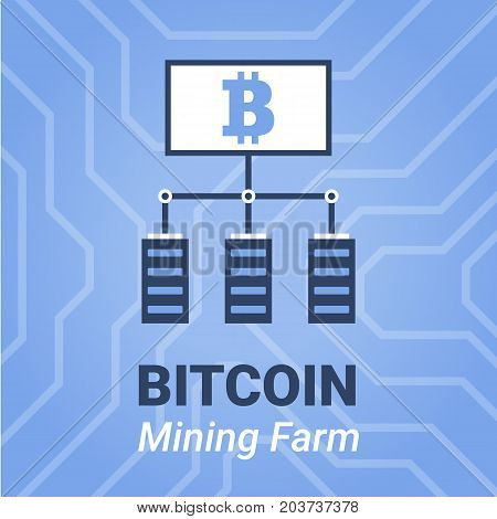 Bitcoin Mining Farm Illustration With Title. Computer Mining Cryptocurrency Sign On On Chipset Backg