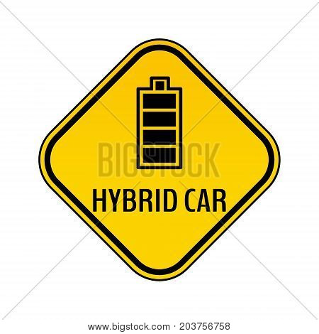 Hybrid car caution sticker. Save energy automobile warning sign. Fully charged battery icon in yellow and black rhombus to a vehicle glass. Vector illustration.