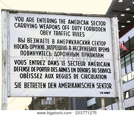 Berlin. Germany. The Board With The Instructions At The Border P