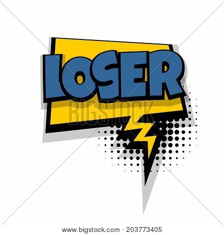 Loser lettering. Comics book balloon. Bubble icon speech phrase. Cartoon font label tag expression. Comic text sound effects. Sounds vector illustration.