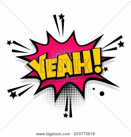 Yeah, yes, oh lettering. Comics book balloon. Bubble icon speech phrase. Cartoon font label tag expression. Comic text sound effects. Sounds vector illustration.
