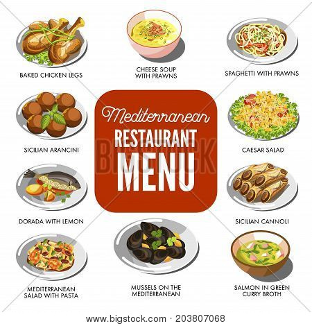 Mediterranean cuisine food traditional dishes of baked chicken legs, seafood prawn cheese soup or Caesar salad and dorado fish, Sicilian arancini and mussels in pasta. Vector restaurant menu icons