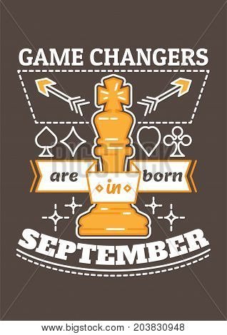 Game Changers are Born in September. Birthday greeting present as t-shirt, card or poster with illustrated, line style ribbon graphics text.
