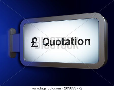 Money concept: Quotation and Pound on advertising billboard background, 3D rendering
