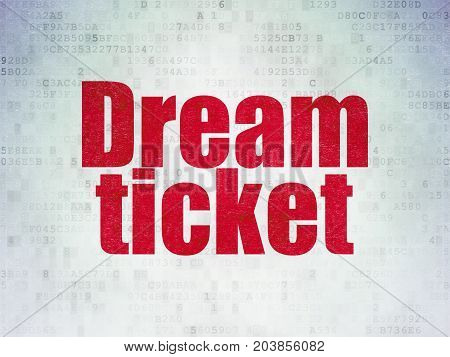 Business concept: Painted red word Dream Ticket on Digital Data Paper background