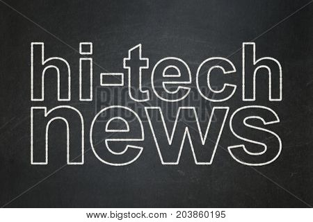 News concept: text Hi-tech News on Black chalkboard background
