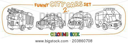 Fire truck, police car, taxi and ambulance. Small funny vector cute cars with eyes and mouth. Coloring book set for kids. Children vector illustration
