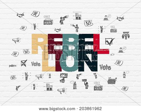 Political concept: Painted multicolor text Rebellion on White Brick wall background with  Hand Drawn Politics Icons