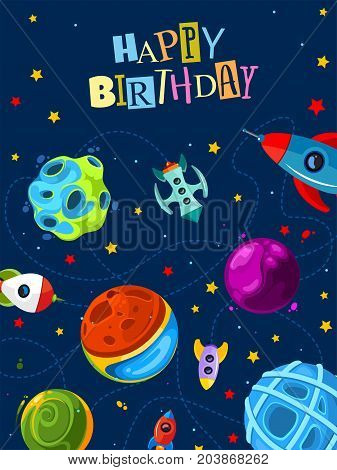 Happy birthday gift card with cute planets and rockets. Happy birthday kids poster with rocket and star. Vector illustration