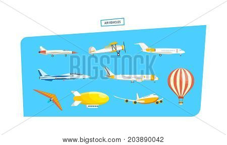 Set of air vehicles concept. Air vehicles: missile with base, hang-glider, helicopter, airship, balloon, paraglider, biplane, land glider, amphibian aircraft Modern vector illustration isolated