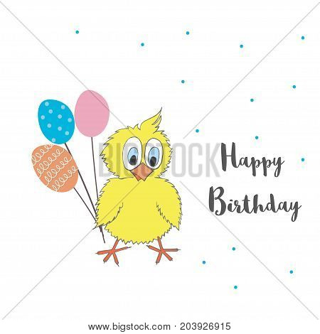 Cute little chicken with balloons and words Happy Birthday. Vector cartoon illustration can be used for baby t-shirt, print design, baby shower, greeting and invitation card.