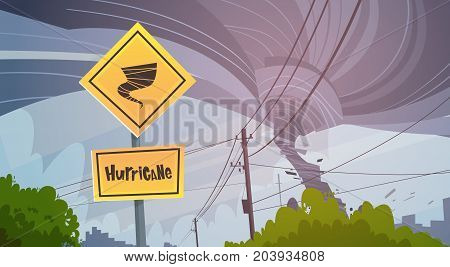 Road Sign Of Tornado Danger Hurricane Landscape Of Storm Waterspout Twister In Sky Natural Disaster Concept Flat Vector Illustration