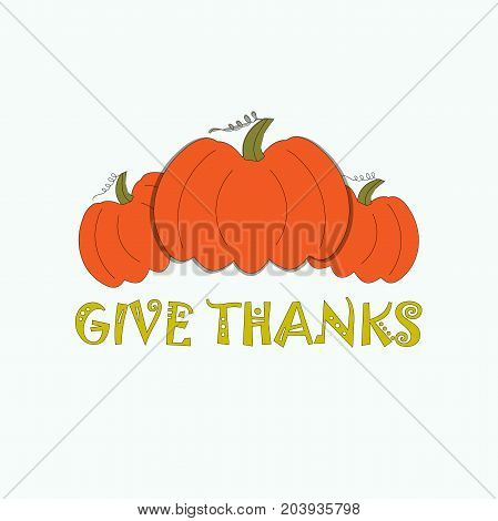 Typography flat design banner Give thanks for Thanksgiving day stock vector illustration