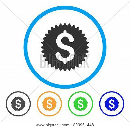 Financial Seal icon. Vector illustration style is a flat iconic financial seal grey rounded symbol inside light blue circle with black, green, blue, yellow color versions.