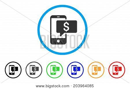 Money Phone SMS icon. Vector illustration style is a flat iconic money phone sms gray rounded symbol inside light blue circle with black, gray, green, blue, red, orange color additional versions.