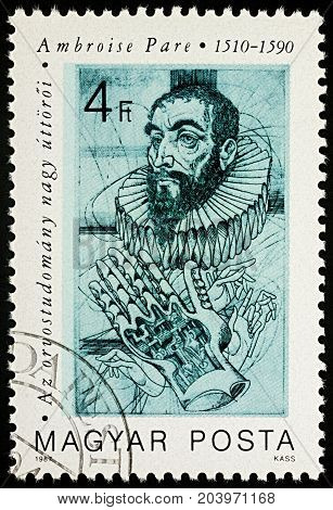 Moscow Russia - September 13 2017: A stamp printed in Hungary shows portrait of Ambroise Pare (1510-1590) French barber surgeon and physician series