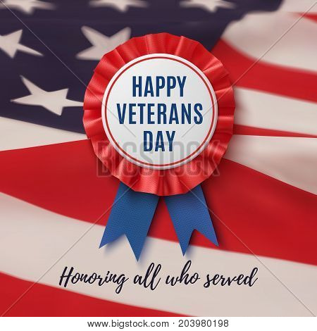 Happy veterans Day badge. Realistic, patriotic, blue and red label with ribbon, on American flag background. Poster, brochure or greeting card template. Vector illustration.