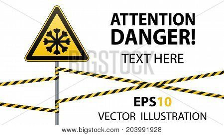 Carefully cold. Warning sign safety. pillar with sign and warning bands. Vector illustration
