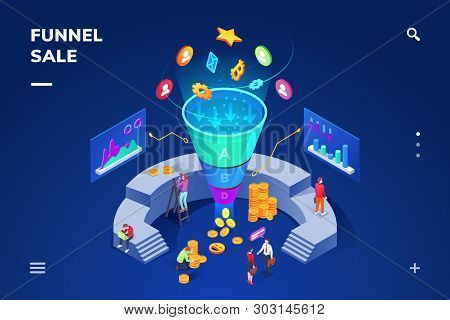 Isometric Room With Cone Sale Funnel Generating Sales. Money And Coin, People Using Graphs And Chart