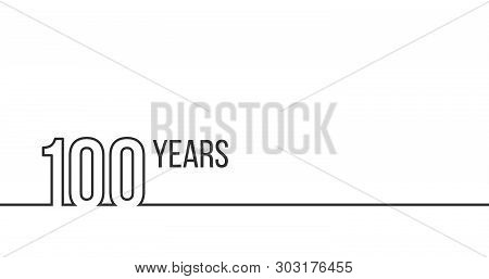 100 Years Anniversary Or Birthday. Linear Outline Graphics. Can Be Used For Printing Materials, Brou