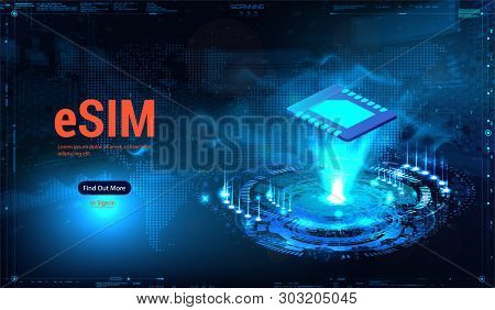 Esim Card Chip Sign. Embedded Sim Concept. New Mobile Communication Technology. Futuristic Webpage D
