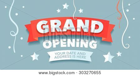 Grand Opening Vector Banner With Festive Background And Red Ribbon. Template Design Element For Open