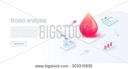Blood Test Or Analysis In Isometric Vector Illustration. Healthcare Concept For Clinical Laboratory