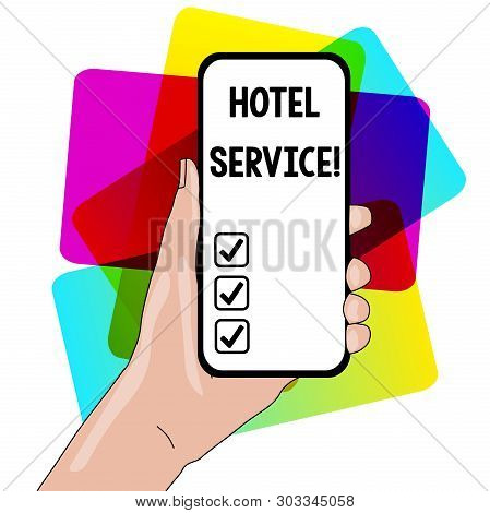 Word writing text Hotel Service. Business concept for Providing guests warm accommodation and other services Closeup of Smartphone Device Held in Hand with Empty Screen and Text Space. poster
