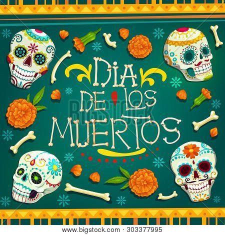 Dia De Los Muertos Mexican Holiday Greetings In Bones Text And Calavera Skulls With Floral Pattern.