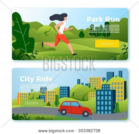 Vector Set Of Bright Banner Templates With Jogging Girl And Riding Car. City, Forest, River And Moun