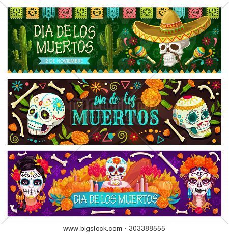Day Of Dead Mexican Holiday, Dia De Los Muertos Party Banners And Flags. Vector Dia De Los Muertos F