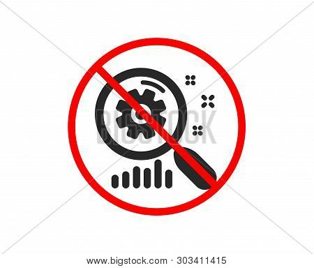 No Or Stop. Search Statistics Icon. Find Analysis Sign. Prohibited Ban Stop Symbol. No Search Statis