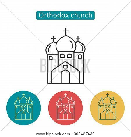 Orthodox Church Building Outline Icons. Editable Stroke Religion Temple Sign For Website Application