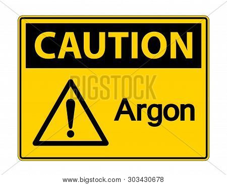 Caution Argon Symbol Sign Isolate On White Background,vector Illustration